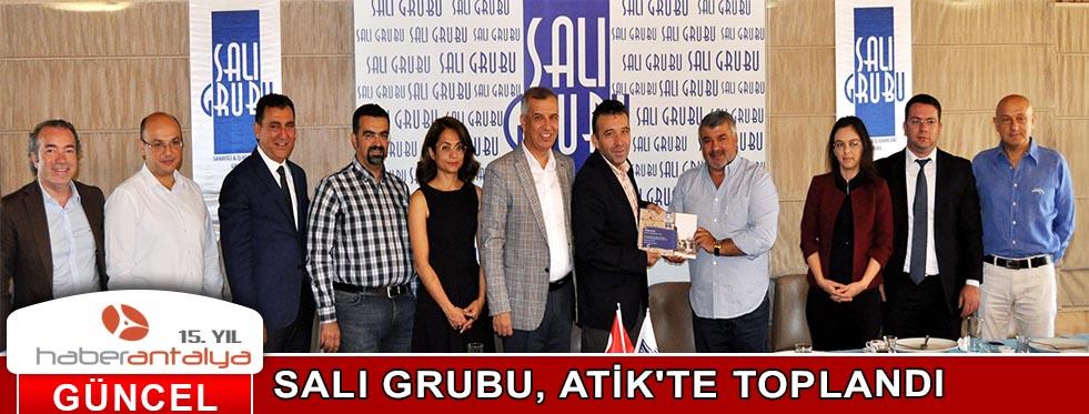 SALI GRUBU, ATİK'TE TOPLANDI