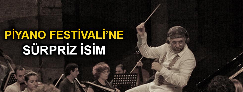 Şef Hakan Şensoy, Piyano Festivali'nde