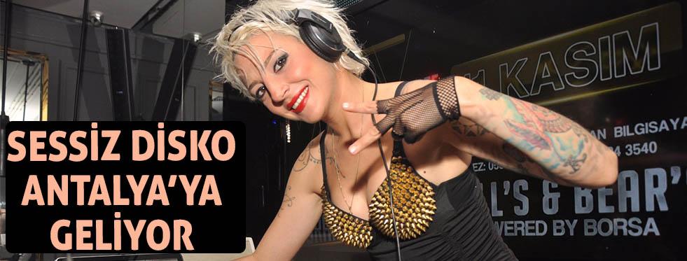Sessiz disko Antalya'ya geliyor