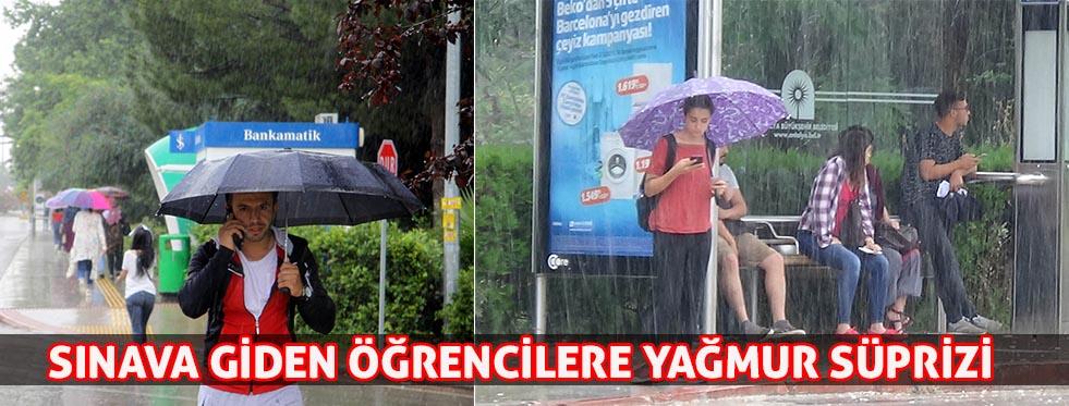 Sınava giden öğrencilere yağmur sürprizi