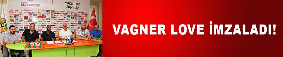 Ve Vagner Love imzaladı!