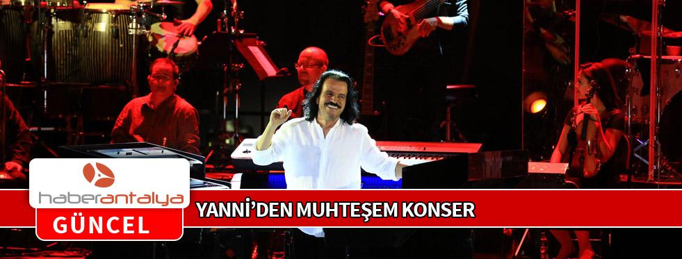 YANNİ'DEN MUHTEŞEM KONSER